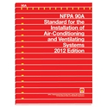 NFPA 90A: Standard for the Installation of Air-Conditioning and Ventilating Systems 2012
