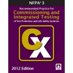 NFPA 3: Recommended Practice for Commissioning, Integrated Testing of Fire Prot.,Life Safety Sys.