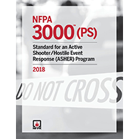 NFPA 3000 (PS): Standard for an Active Shooter/Hostile Event Response (ASHER) Program