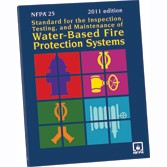NFPA 25: Standard of the inspections, testing & maintenance, water based fire protection sys.s (2011)