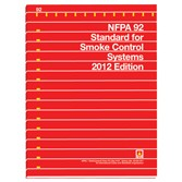 NFPA 92: Standard for Smoke Control Systems (2012)