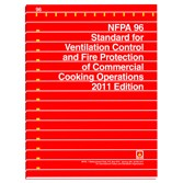 NFPA 96: Standard for Ventilation Control & Fire Protection of Commercial Cooking Operations