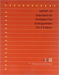 NFPA 10: Standard for Portable Fire Extinguishers, 2013 Edition