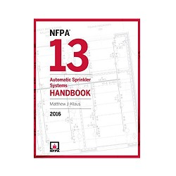 NFPA13: Standard for the Installation of Sprinkler Systems 2016, Softbound